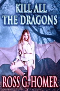 Kill All the Dragons - ebook cover